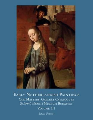 Early Netherlandish Paintings (Hardback)