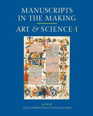 Art and Science: Volume One - Manuscripts in the Making 1 (Hardback)