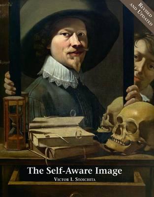 The Self-Aware Image: An Insight into Early Modern Metapainting (Hardback)