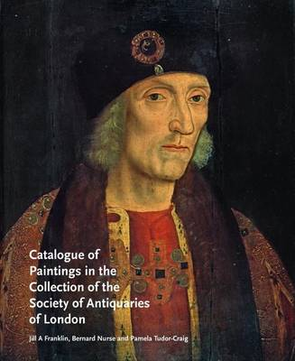 Catalogue of Paintings in the Collection of the Society of Antiquaries of London (Hardback)