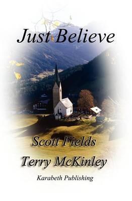 Just Believe (Paperback)