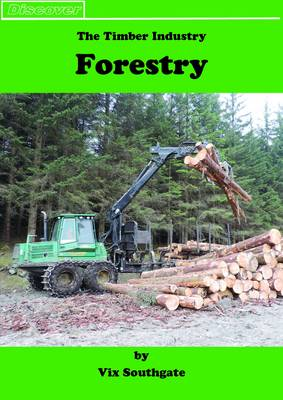 Forestry: The Timber Industry - Discover (Paperback)