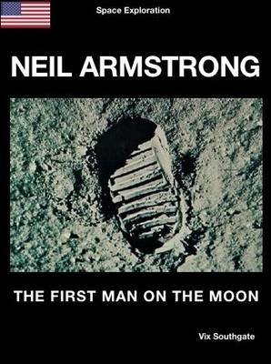 Neil Armstrong: The First Man on the Moon - Space Exploration