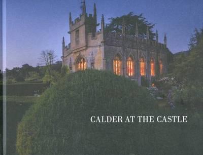 Calder at the Castle (Hardback)