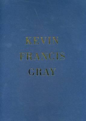 Kevin Francis Gray (Paperback)