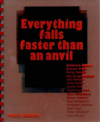 Everything Falls Faster Than an Anvil (Paperback)