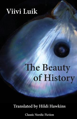 The Beauty of History (Paperback)