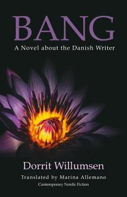 Bang: A Novel about the Danish Writer (Paperback)
