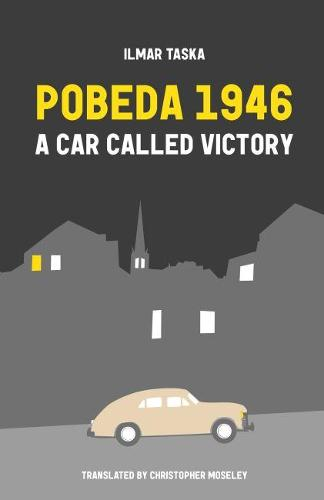 Pobeda 1946: A Car Called Victory (Paperback)