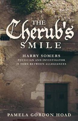 The Cherub's Smile: The Continuing Trials of Harry Somers - Continuing Trials of Harry Somers 3 (Paperback)