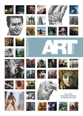 Art Fundamentals: Color, Light, Composition, Antomy, Perspective and Dep (Paperback)
