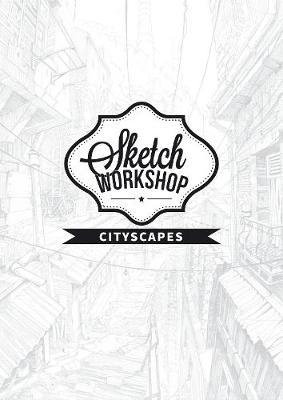 Sketch Workshop: Cityscapes (Spiral bound)