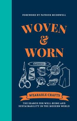 Woven & Worn: The search for well-being and sustainability in the modern world (Hardback)
