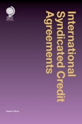 International Syndicated Credit Agreements (Hardback)