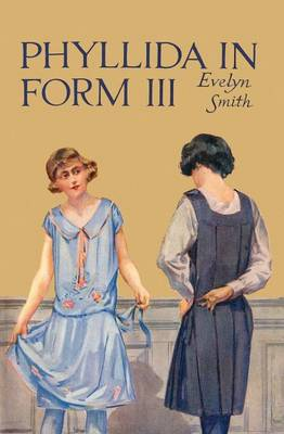 Phyllida in Form III - Queen Anne's 3 (Paperback)