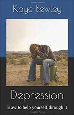 Depression: How to Help Yourself Through it (Paperback)