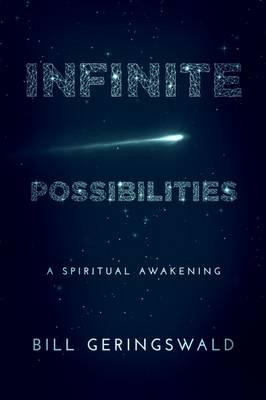 Infinite Possibilities: A Spiritual Awakening (Paperback)