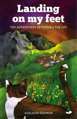 Landing On My Feet: The Adventures of Poohka the Cat (Paperback)