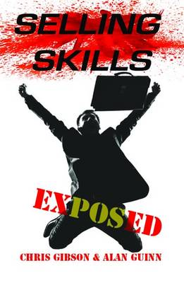 Selling Skills Exposed: Brilliant Sales Techniques - Jedeye Guides 4 (Paperback)