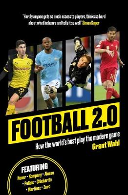 Football 2.0: How the world's best play the modern game (Paperback)