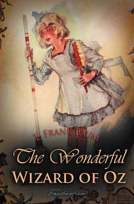 The Wonderful Wizard of Oz - Children's Classics (Paperback)