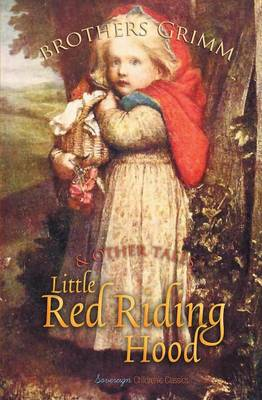 Little Red Riding Hood and Other Tales - Grimm's Fairy Tales (Paperback)