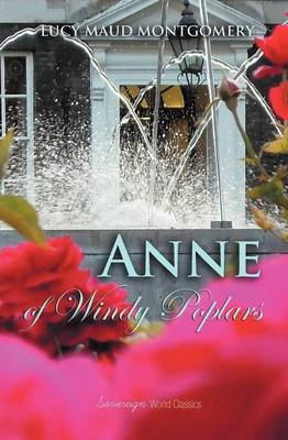 Anne of Windy Poplars - World Classics (Paperback)