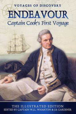 Endeavour: Captain Cook's First Voyage - Voyalges of Discovery (Paperback)