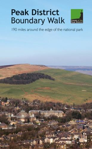 Peak District Boundary Walk: 190 Miles Around the Edge of the National Park (Paperback)