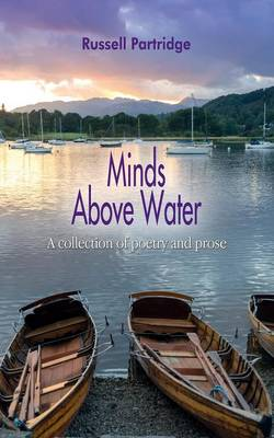 Minds Above Water: A Collection of Short Stories and Poetry (Paperback)
