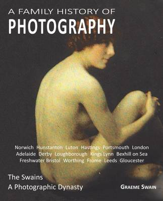 A Family History of Photography (Paperback)