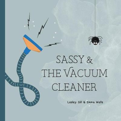 Sassy and the Vacuum Cleaner (Paperback)