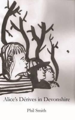 Alice's Derives in Devonshire (Paperback)
