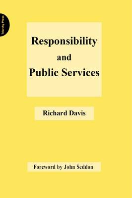 Responsibility and Public Services (Paperback)