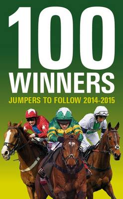 100 Winners: Jumpers to Follow 2014-2015 (Paperback)