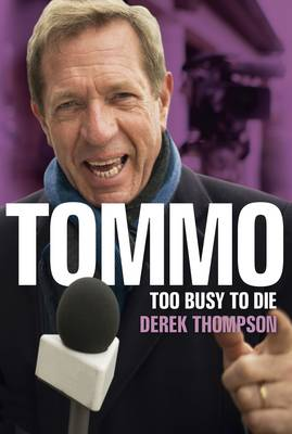 Tommo: Too Busy to Die (Paperback)