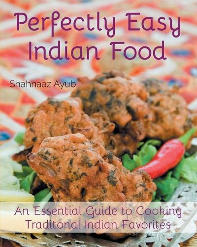 Perfectly Easy Indian Food (Paperback)