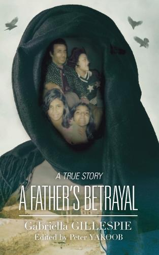 A Father's Betrayal (Paperback)