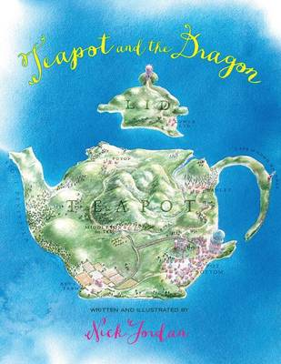 Teapot and the Dragon (Paperback)
