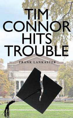 Tim Connor Hits Trouble (Paperback)