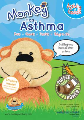 Monkey Has Asthma: Activity Guide - Monkey Goes to Hospital Storybook Series 5