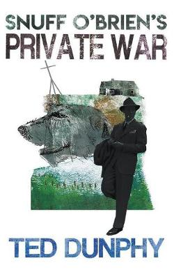 Snuff O'Brien's Private War (Paperback)