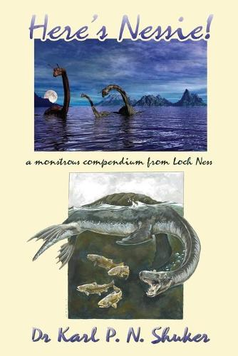 Here's Nessie: A Monstrous Compendium from Loch Ness (Paperback)