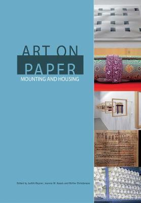 Art on Paper: Mounting and Housing (Paperback)