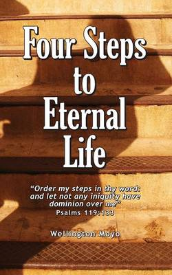 Four Steps to Eternal Life (Paperback)
