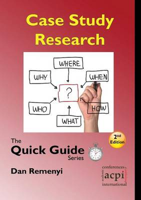 Case Study Research: The Quick Guide Series (Paperback)