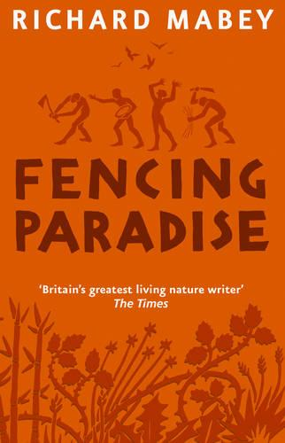 Fencing Paradise: The Uses and Abuses of Plants (Paperback)