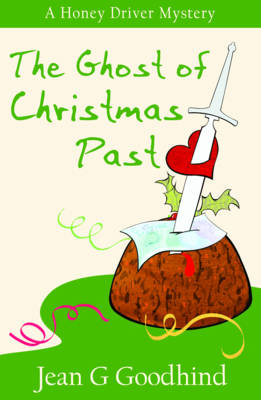 - A Honey Driver Murder Mystery The Ghost of Christmas Past: - A Honey Driver Murder Mystery - Honey Driver Mysteries 8 (Paperback)