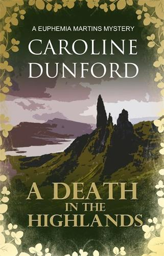 A Death in the Highlands: A Euphemia Martins Mystery - A Euphemia Martins Mysteries 2 (Paperback)