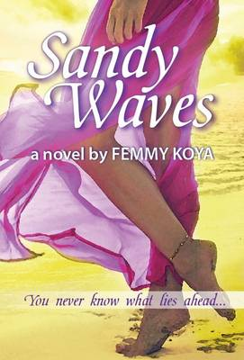 Sandy Waves: You Never Know What Lies Ahead (Paperback)